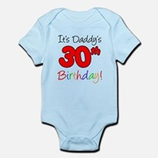 It's Daddy's 30th Birthday Infant Bodysuit