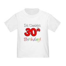 It's Daddy's 30th Birthday T
