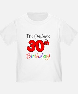 It's Daddy's 30th Birthday T