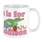 A is for Addison Mug