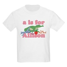 A is for Allison T-Shirt