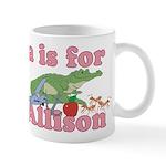 A is for Allison Mug