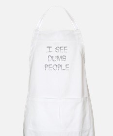 See Dumb People BBQ Apron