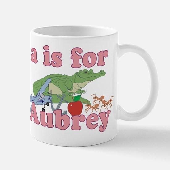 A is for Aubrey Mug