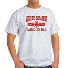 Canadian Dad T-Shirt