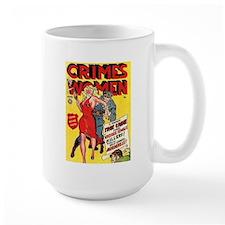 Crimes By Women Mug