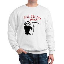 IS MY YEAR Sweatshirt