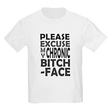 'Chronic Bitch-Face' T-Shirt