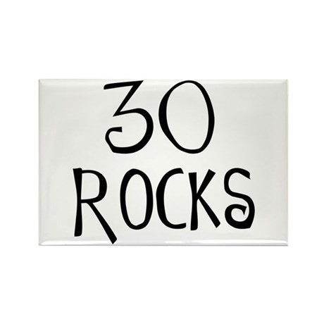 30th birthday saying, 30 rocks! Rectangle Magnet (