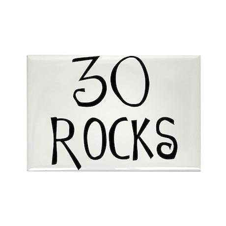 30th birthday saying, 30 rocks! Rectangle Magnet (