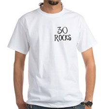 30th birthday saying, 30 rocks! Shirt