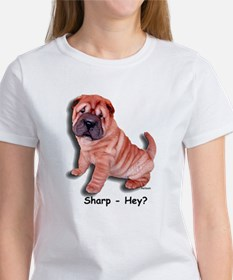 Chinese Shar-pei Puppy Sharp Hey? Women's T-Shirt