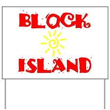 BLOCK ISLAND III Yard Sign