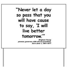 Young Live Quote Yard Sign
