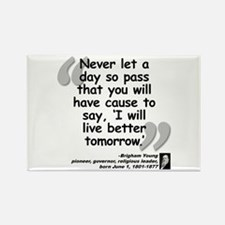 Young Live Quote Rectangle Magnet