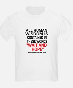 Wait and Hope T-Shirt