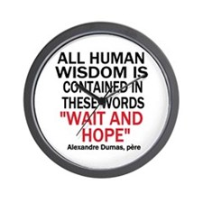 Wait and Hope Wall Clock