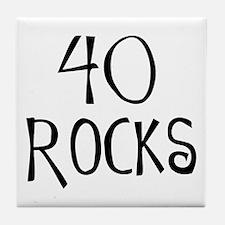 40th birthday saying, 40 rocks! Tile Coaster