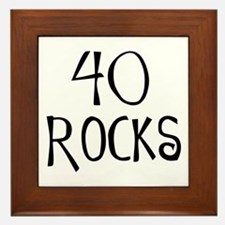 40th birthday saying, 40 rocks! Framed Tile