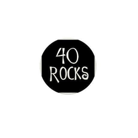 40th birthday saying, 40 rocks! Mini Button (10 pa