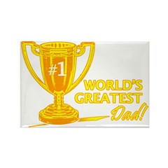 Greatest Dad Trophy Rectangle Magnet