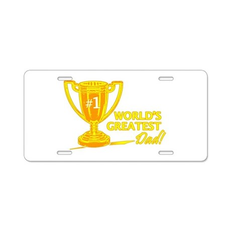 Greatest Dad Trophy Aluminum License Plate
