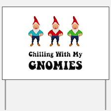 Gnomies Yard Sign