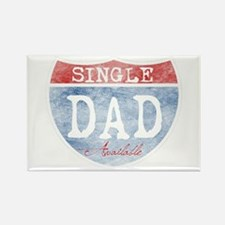 SINGLE DAD AVAILABLE Rectangle Magnet