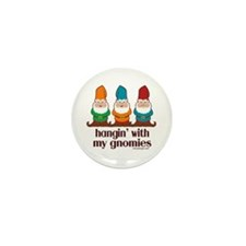 Hangin' With My Gnomies Mini Button (10 pack)