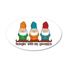 Hangin' With My Gnomies Wall Decal