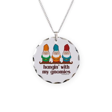 Hangin' With My Gnomies Necklace Circle Charm