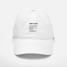 Labor Coach Baseball Baseball Cap