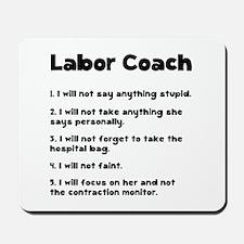 Labor Coach Mousepad