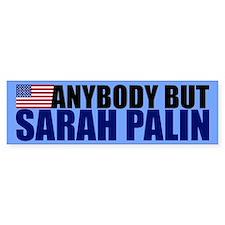 Anybody But Palin Bumper Sticker