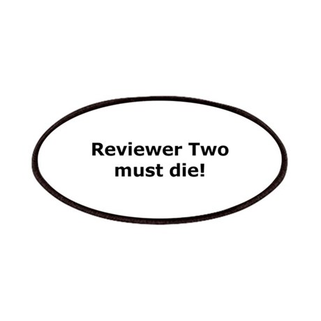 Reviewer Two must die! Patches