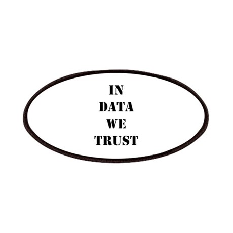In data we trust Patches