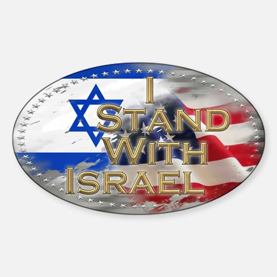 I stand with Israel - Sticker (Oval)