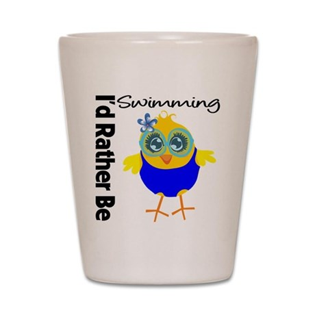 I'd Rather Be Swimming Chick Shot Glass