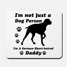 German shorthaired mommy Mousepad