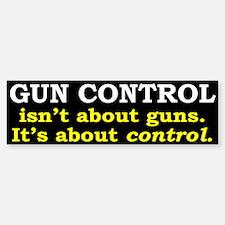 Gun Control Bumper Bumper Sticker