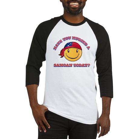 Hugged a Samoan Today? Baseball Jersey