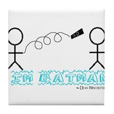 Dean is Batman Tile Coaster