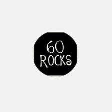 60th birthday saying, 60 rocks! Mini Button (10 pa