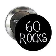 60th birthday saying, 60 rocks! Button