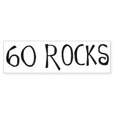 60th birthday saying, 60 rocks! Bumper Bumper Sticker
