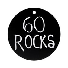 60th birthday saying, 60 rocks! Ornament (Round)
