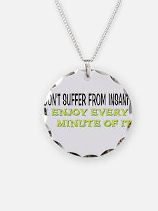 Insanity Necklace