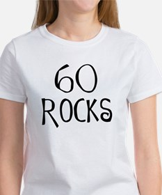 60th birthday saying, 60 rocks! Women's T-Shirt