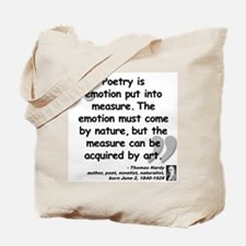 Hardy Emotion Quote Tote Bag