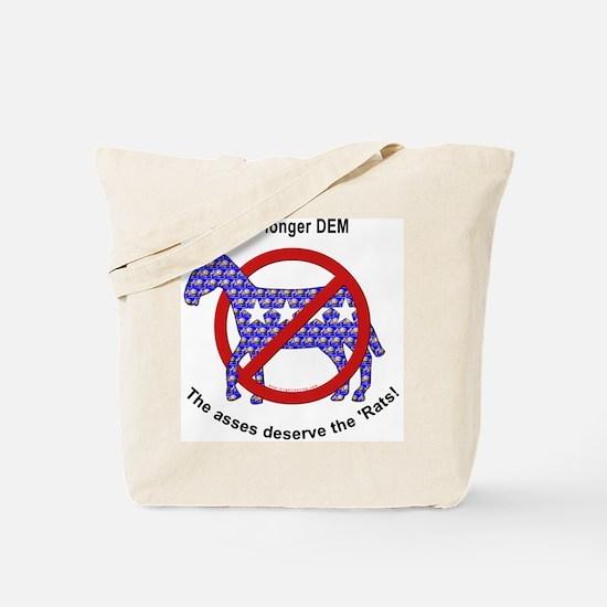 Ex DemocRAT Tote Bag